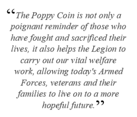 poppy quote2 - How the Poppy Coin has raised over £450,000 for The Royal British Legion